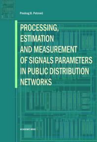 Processing, Estimation and Measurement of Signals Parameters