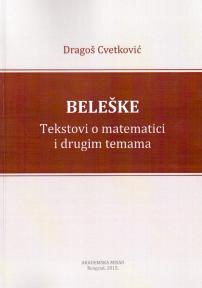 Beleške - Tekstovi o matematici i drugim temama