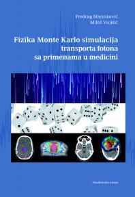 Fizika Monte Karlo simulacija transporta fotona sa primenama u medicini