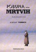 Pobuna večno mrtvih - kratki fantastični roman