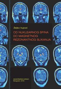 Od nuklearnog spina do magnetnog rezonantnog slikanja