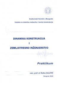 Dinamika konstrukcija i zemljotresno inženjerstvo - praktikum