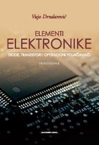 Elementi elektronike: Diode, tranzistori i operacioni pojačavači