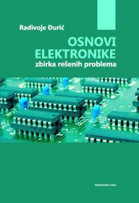 Osnovi elektronike: Zbirka rešenih problema