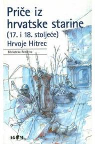 Priče iz hrvatske starine (17. i 18. stoljeće), tvrdi povez