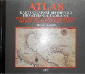 Atlas: Kartografski spomenici hrvatskog Jadrana