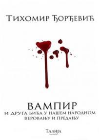 Vampir i druga bića u našem narodnom verovanju i predanju