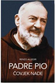 Padre Pio - Čovjek nade