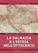 La Dalmazia e l'Istria nell'Ottocento
