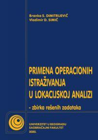Primena operacionih istraživanja u lokacijskoj analizi: Zbirka rešenih zadataka