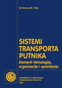Sistemi javnog transporta putnika: Elementi tehnologije, organizacije i upravljanja