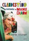 Clandestino: U potrazi za Manu Chaom
