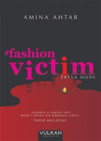 Fashionvictim: Žrtva mode