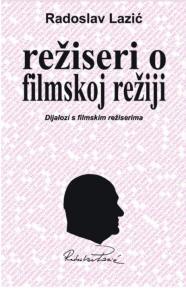 Režiseri o filmskoj režiji