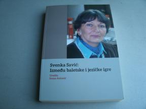 Svenka Savić - Između baletske i jezičke igre