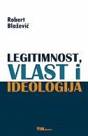 Legitimnost, vlast i ideologija