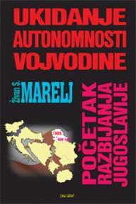 Ukidanje autonomnosti Vojvodine: Početak razbijanja Jugoslavije