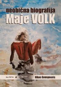 Neobična biografija Maje Volk