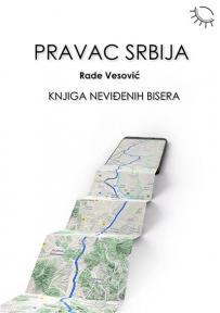 Pravac Srbija: Knjiga neviđenih bisera