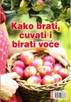 Kako brati, čuvati i birati voće
