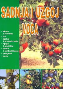 Sadnja i uzgoj voća