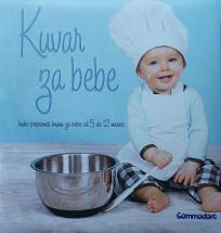 Kuvar za bebe: Kako pripremiti hranu za bebe od 5 do 12 meseci