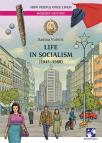 Life in Socialism (1945-1980)