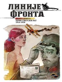 Linije fronta - Knjiga deveta: Prvi svetski rat 1914-1918.