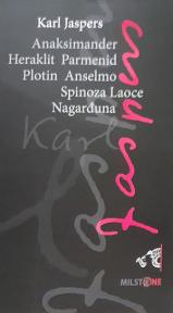 Anaksimander, Heraklit, Parmenid, Plotin, Anselmo, Spinoza, Laoce, Nagarđuna