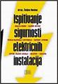 Ispitivanje sigurnosti električnih instalacija
