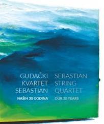 Gudački kvartet Sebastian / Sebastian String Quartet