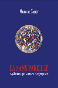 La Sans Pareille: Ljubavni roman sa dodacima