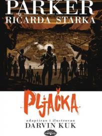 Parker Ričarda Starka 3: Pljačka (tvrdi povez)