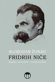 Fridrih Niče: Između moderne i postmoderne