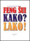 Feng Šui: Kako? Lako!