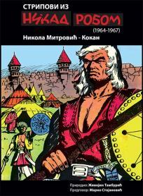 Stripovi iz Nikad robom (1964-1967)
