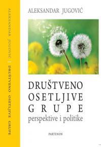 Društveno osetljive grupe: Perspektive i politike