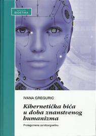 Kibernetička bića u doba znanstvenog humanizma