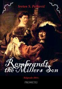 Rembrandt, the Miller's Son
