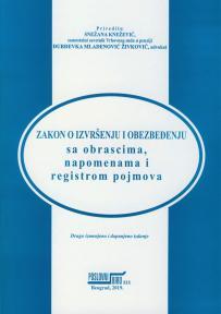 Zakon o izvršenju i obezbeđenju sa obrascima, napomenama i registrom pojmova