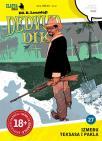 Zlatna serija 27: Dedvud Dik - Između Teksasa i pakla (korica A)