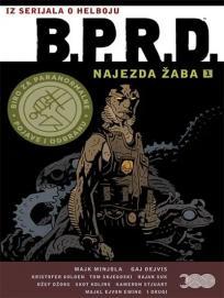 B. P. R. D. 1: Najezda žaba