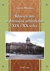 Klasicizam u domaćoj arhitekturi XIX i XX veka