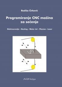 Programiranje CNC mašina za sečenje: Elektroerozija, Nesting, Water jet, Plazma, Laser