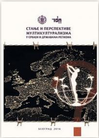 Stanje i perspektive multikulturalizma u Srbiji i državama regiona