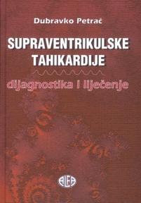Supraventrikulske tahikardije: Dijagnostika i liječenje