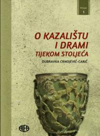 O kazalištu i drami tijekom stoljeća (Knjiga 1)
