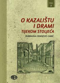 O kazalištu i drami tijekom stoljeća (Knjiga 2)