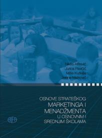 Osnove strateškog marketinga i menadžmenta u osnovnim i srednjim školama