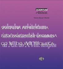 Sakralna arhitektura istočnoistarskih komuna od XII. do XVIII. stoljeća